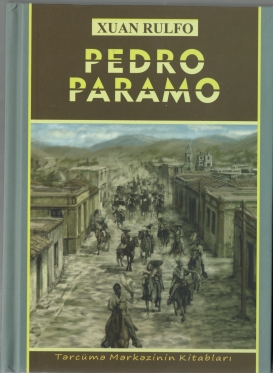 "The Novel ""Pedro Paramo"" Came Out in Azerbaijani"