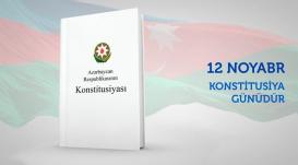 12 noyabr – Azərbaycan Respublikasının Konstitusiya Günüdür