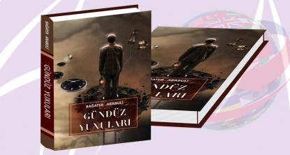 """صدور كتاب """"احلام اليوم"""" للشاعر الجورجي باجاتر ارابولي باللغة الاذربيجانية"""