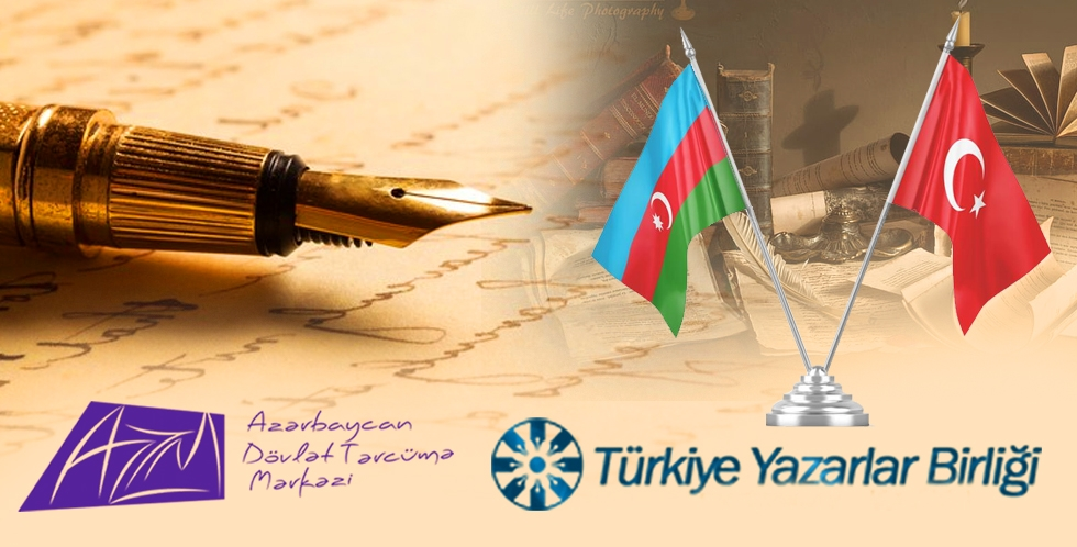 Byl podepsán memorandum mezi Ázerbájdžánským státním centrem překladatelství a Tureckým svazem spisovatelů